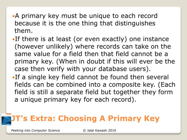 JT's Extra: Choosing A Primary Key