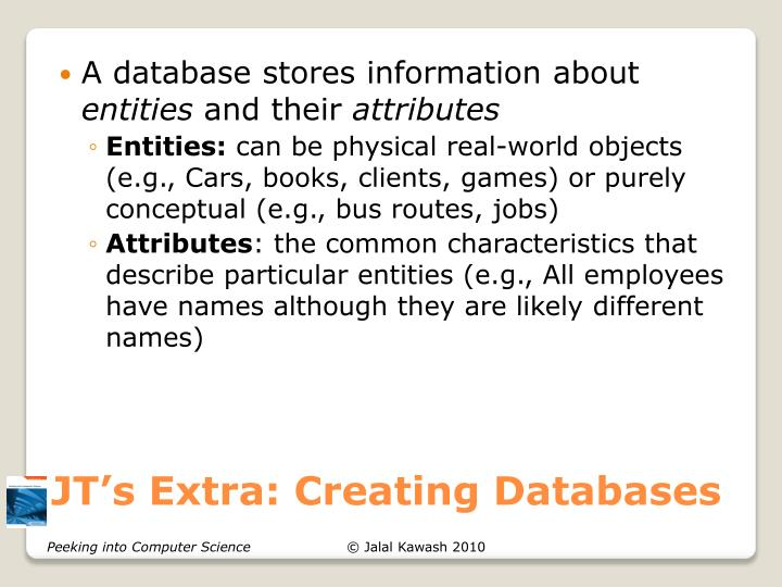 JT's Extra: Creating Databases