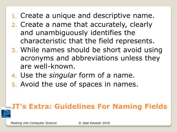 JT's Extra: Guidelines For Naming Fields