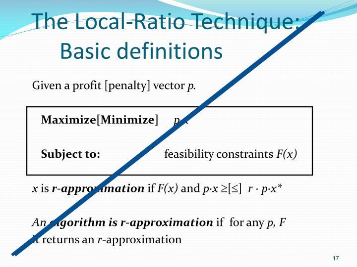 The Local-Ratio Technique: