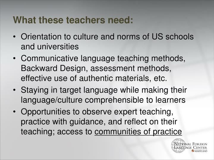 What these teachers need: