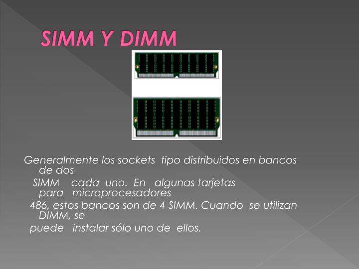SIMM Y DIMM