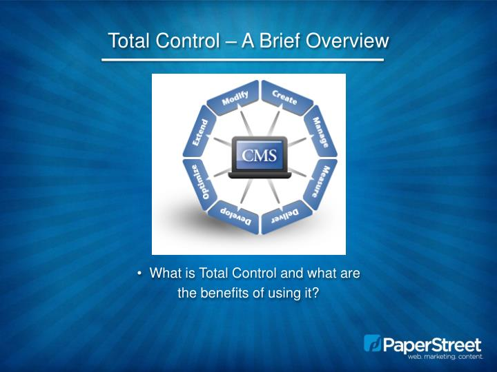 Total control a brief overview