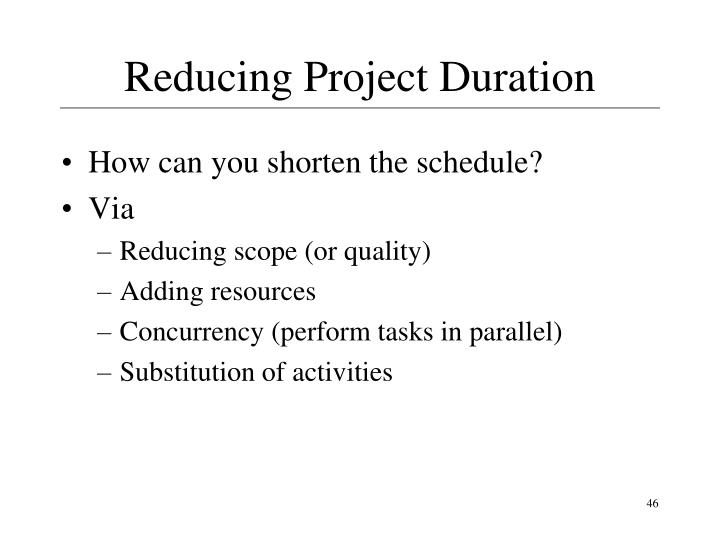 Reducing Project Duration