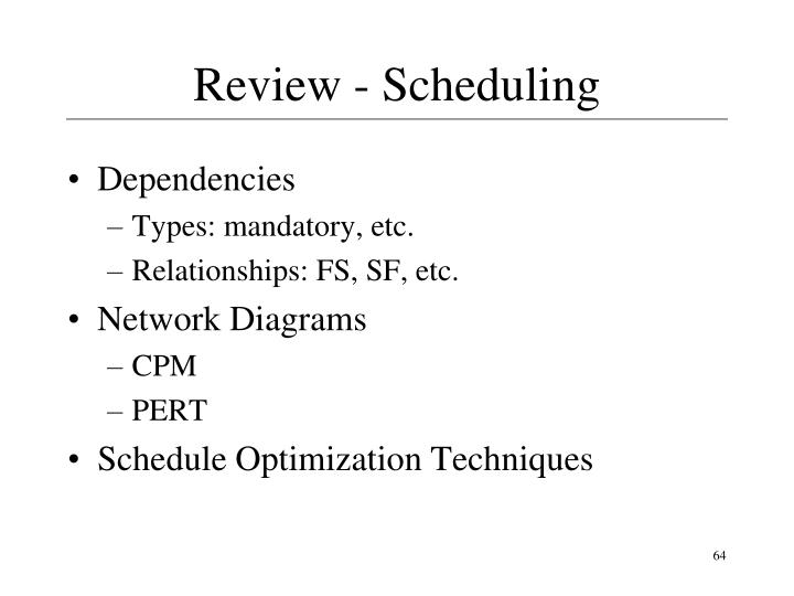 Review - Scheduling