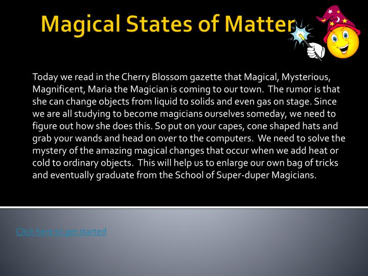 Magical states of matter