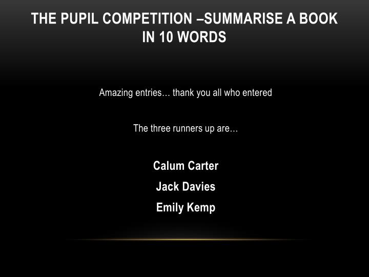 The pupil competition –summarise a book in 10 words