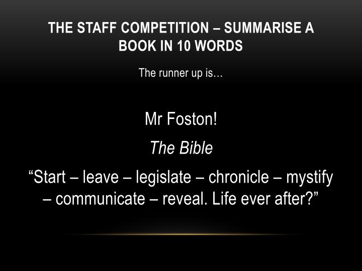The staff competition summarise a book in 10 words
