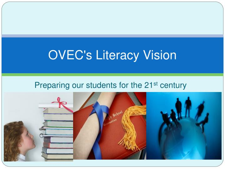 ovec s literacy vision n.
