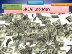 great job man