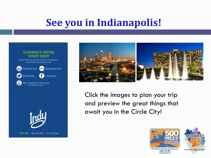 See you in Indianapolis!