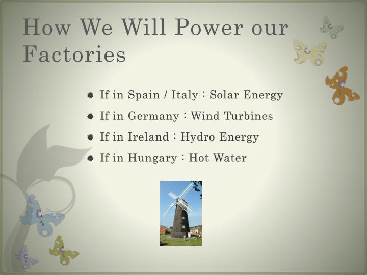 How We Will Power our Factories