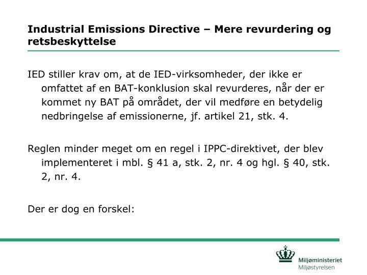 Industrial Emissions Directive – Mere revurdering og retsbeskyttelse