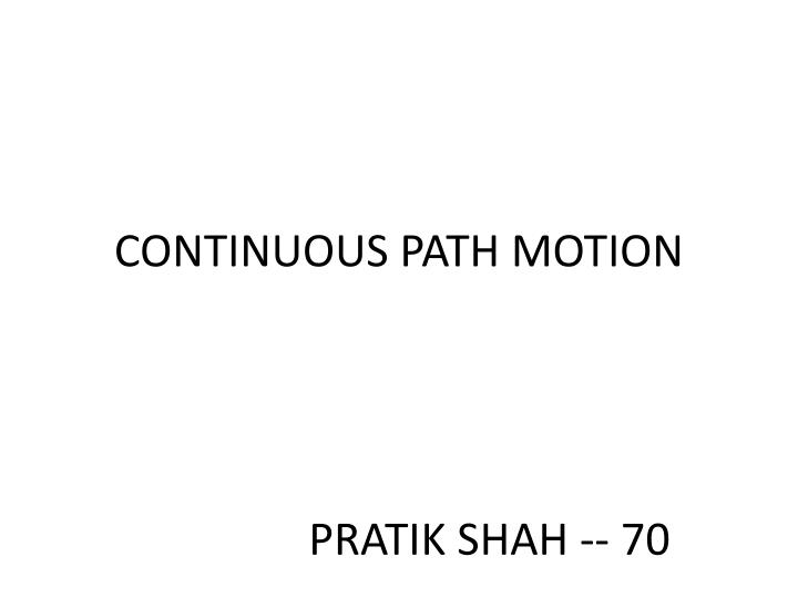 continuous path motion n.