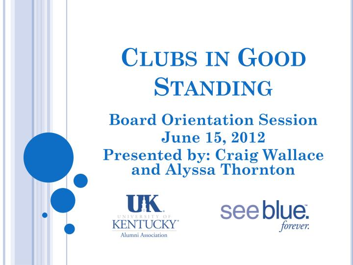 clubs in good standing n.