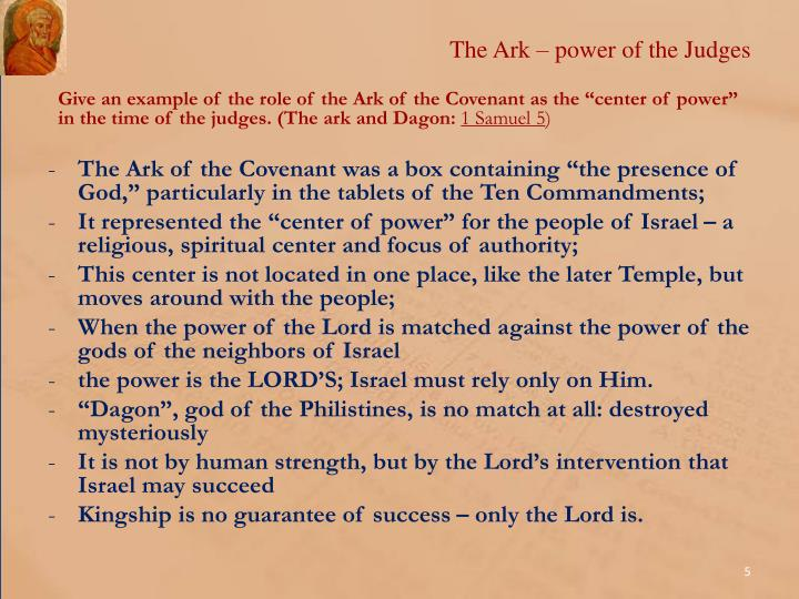 the role of judges in israel The biblical judges are described in the hebrew bible, and mostly in the book of   the story of the judges seems to describe successive individuals, each from a  different tribe of israel, described as chosen by god to.
