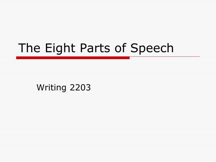 the eight parts of speech n.