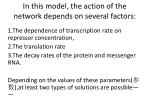 in this model the action of the network depends on several factors