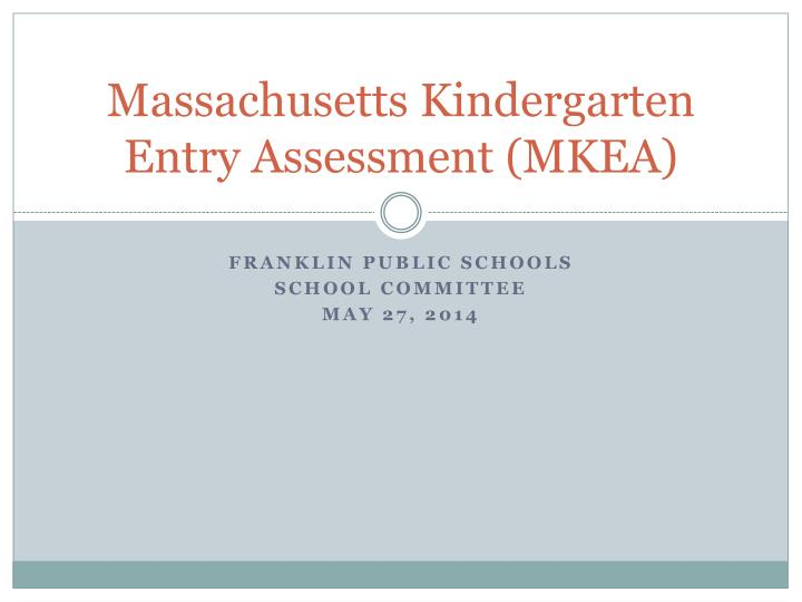 massachusetts kindergarten entry assessment mkea n.