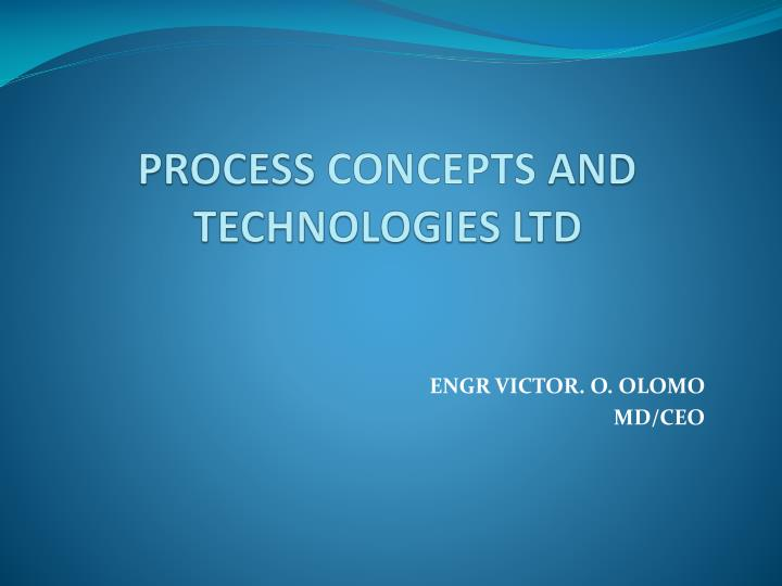process concepts and technologies ltd