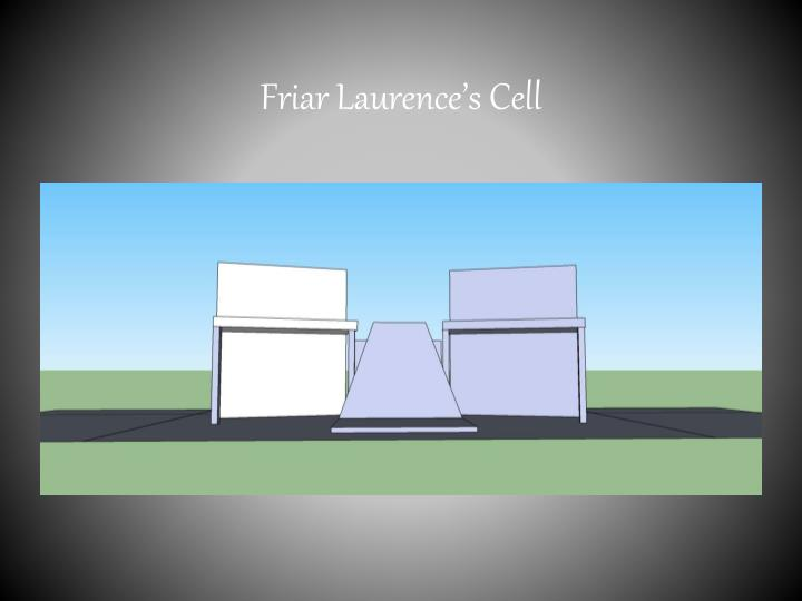 Friar Laurence's Cell