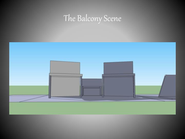 The Balcony Scene