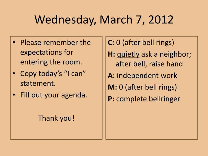 Wednesday march 7 2012