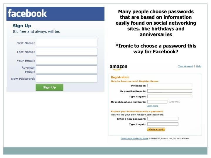 Many people choose passwords