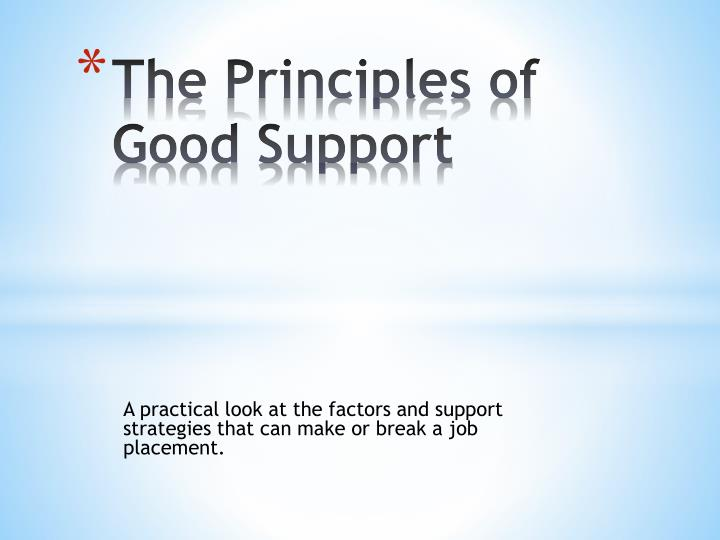 the principles of g ood s upport n.