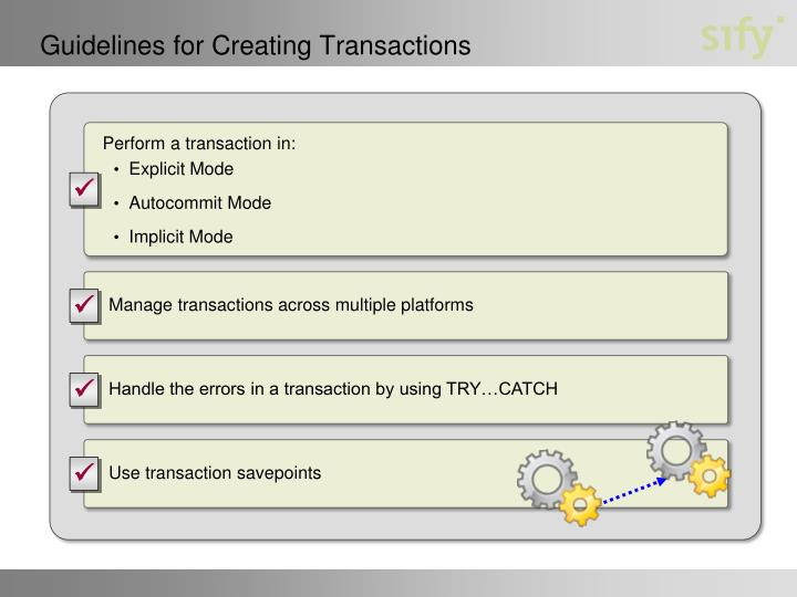 Guidelines for Creating Transactions