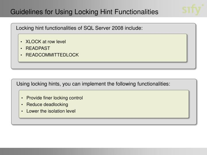 Guidelines for Using Locking Hint Functionalities