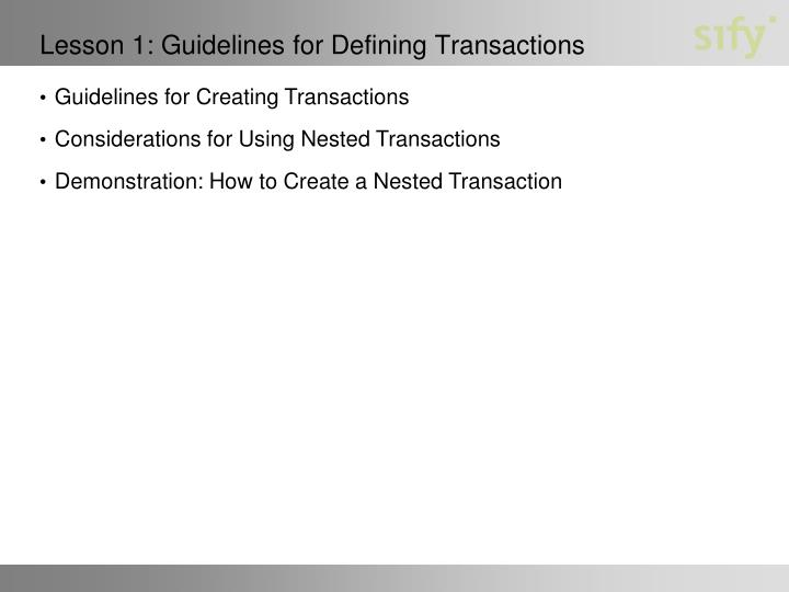 Lesson 1 guidelines for defining transactions