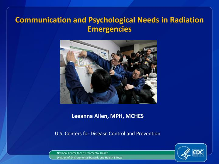 Communication and psychological needs in radiation emergencies