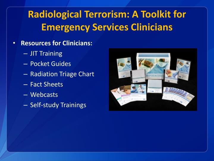 Radiological Terrorism: A Toolkit for Emergency Services Clinicians