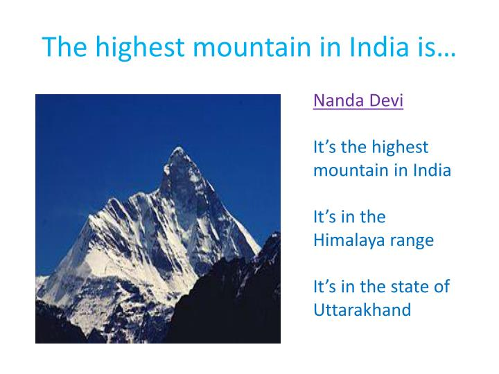 The highest mountain in India is…