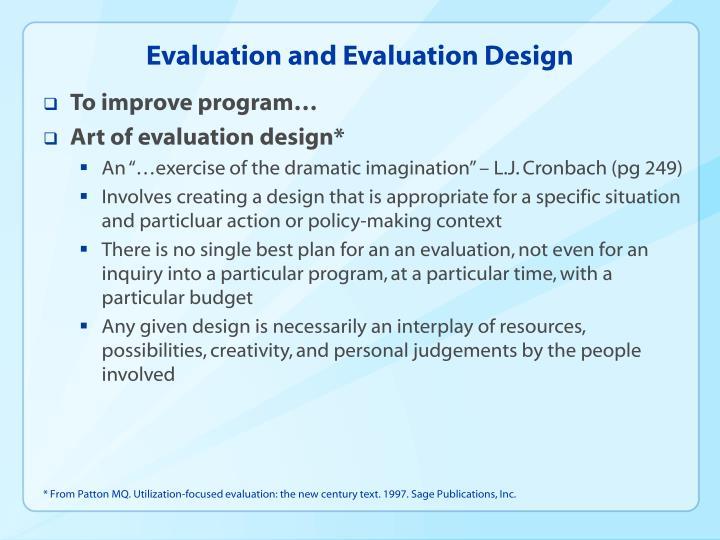 Evaluation and Evaluation Design
