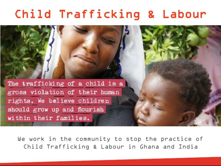 Child Trafficking & Labour