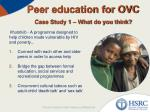 peer education for ovc case study 1 what do you think