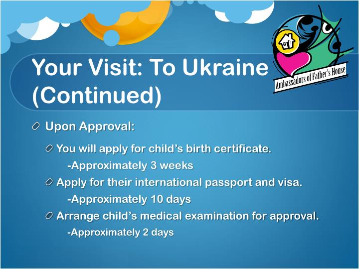 Your Visit: To Ukraine (Continued)