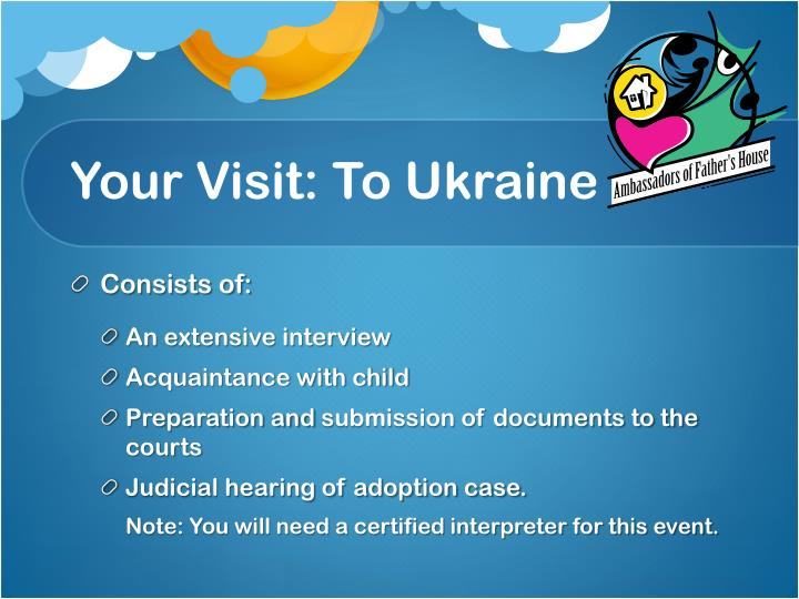 Your Visit: To Ukraine