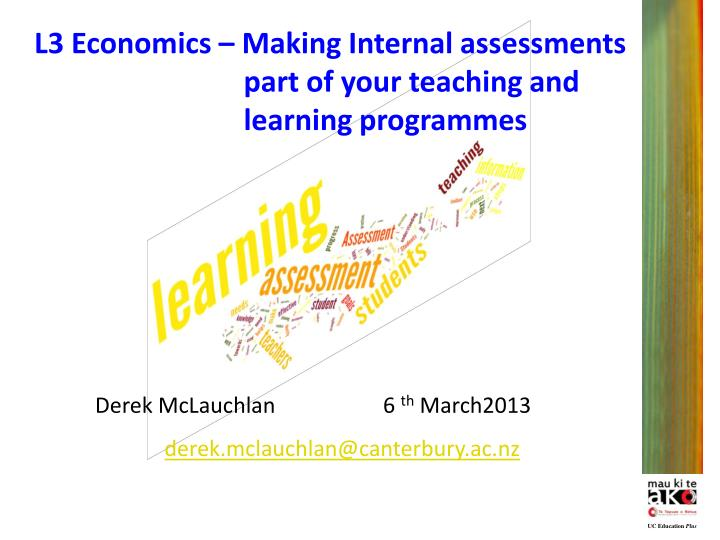 L3 Economics – Making Internal assessments 		         part of your teaching and  	   		         learning