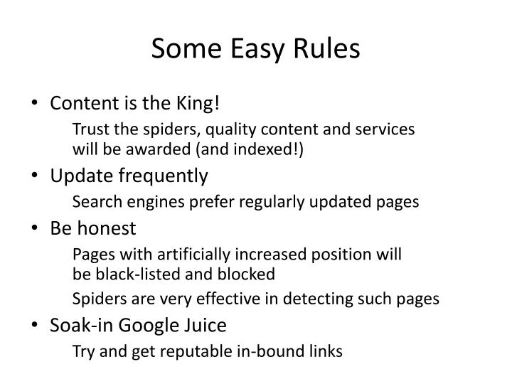 Some Easy Rules
