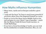 how myths influence humanities