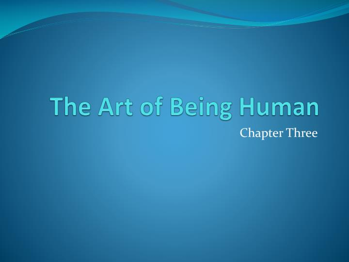 the art of being human n.