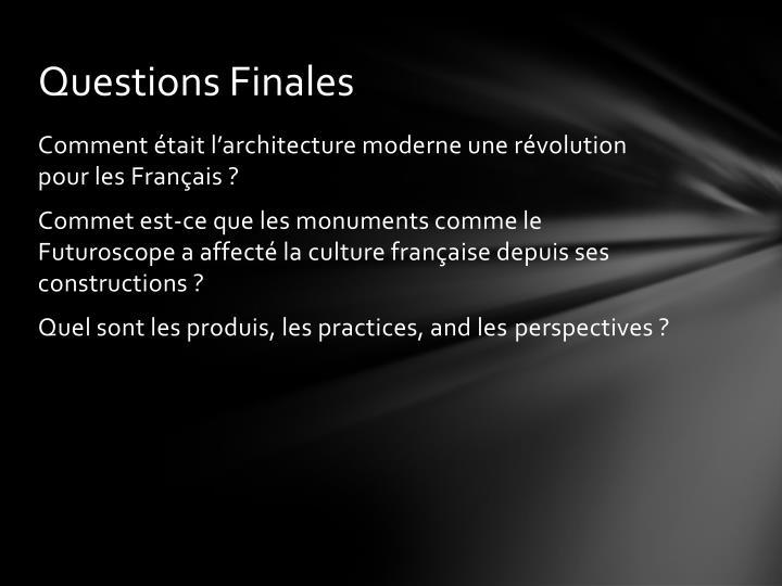 Questions Finales