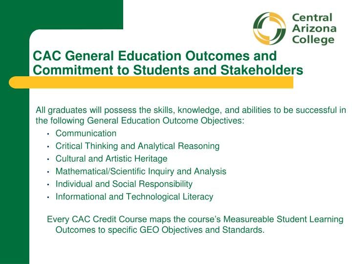 CAC General Education Outcomes and Commitment to Students and Stakeholders