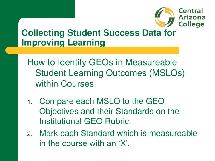 Collecting student success data for improving learning