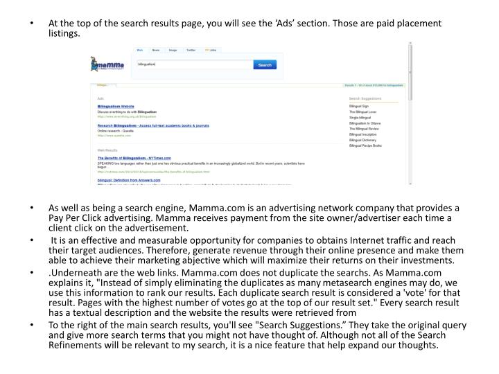 At the top of the search results page, you will see the 'Ads' section. Those are paid placement listings.