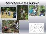 sound science and research