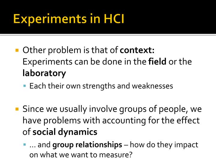Experiments in HCI